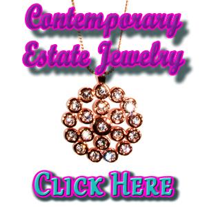 Contemporary Estate Jewelry